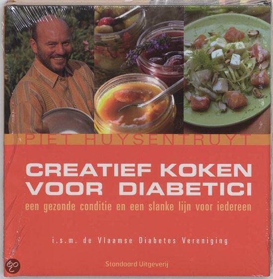 Piet Huysentruyt's kookboek voor suikerzieken: creatief koken voor diabetici